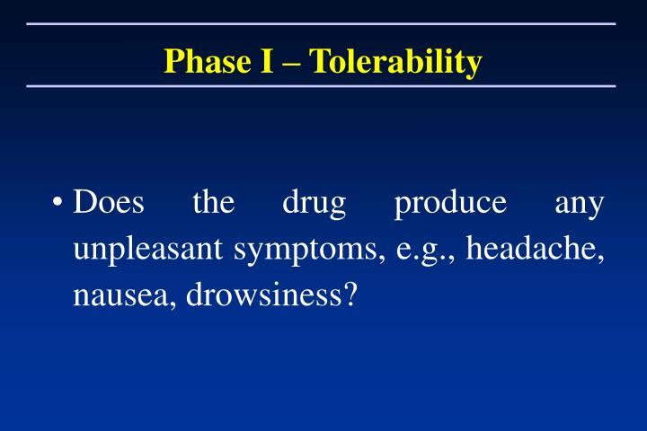 Phase I – Tolerability