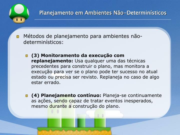 Planejamento em Ambientes Não-Determinísticos