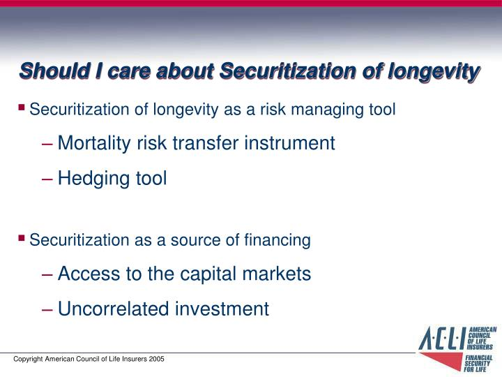 Should I care about Securitization of longevity