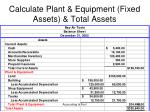 calculate plant equipment fixed assets total assets