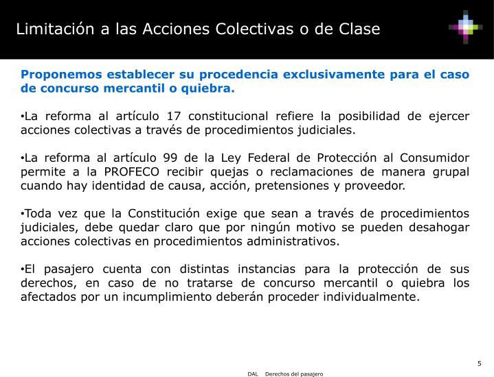 Limitación a las Acciones Colectivas o de Clase
