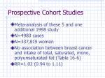 prospective cohort studies1
