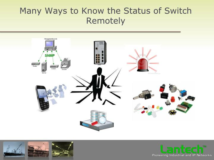 Many Ways to Know the Status of Switch