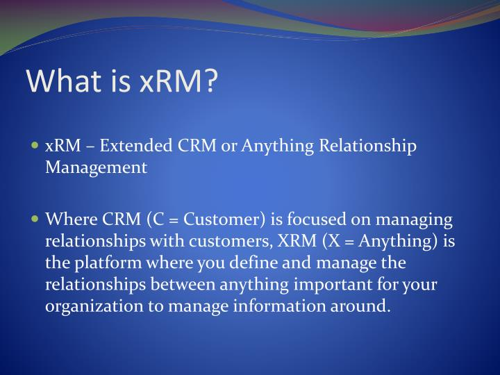 What is xrm