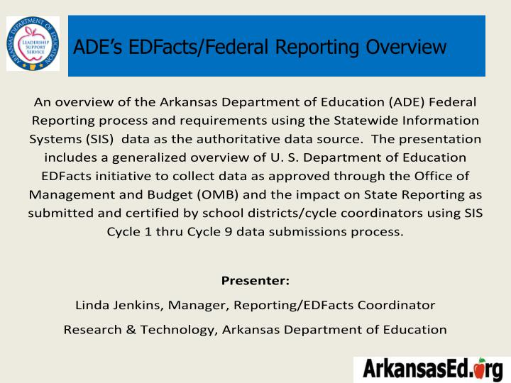 Ade s edfacts federal reporting overview