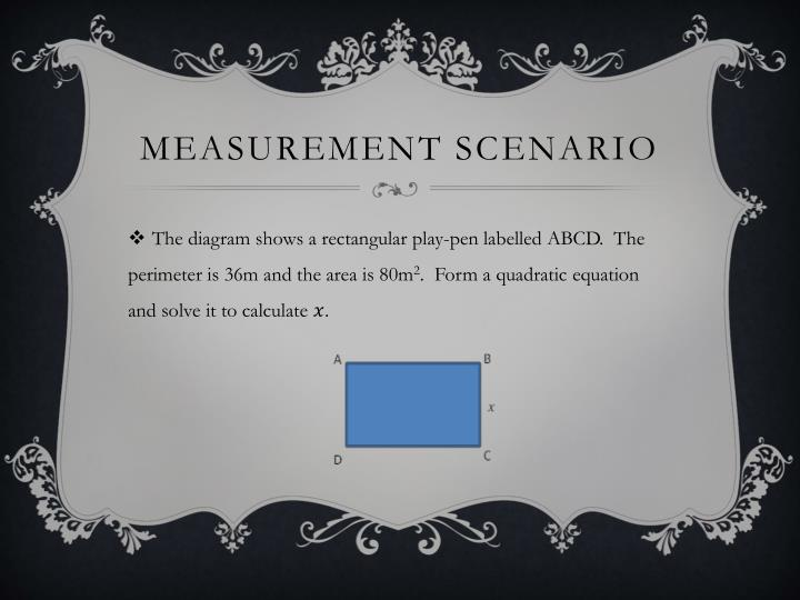 Measurement scenario