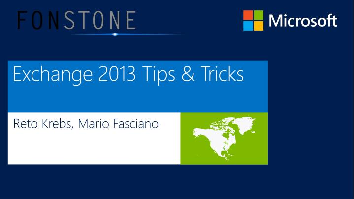 exchange 2013 tips tricks n.