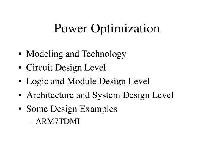 Power Optimization