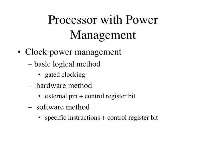 Processor with Power Management