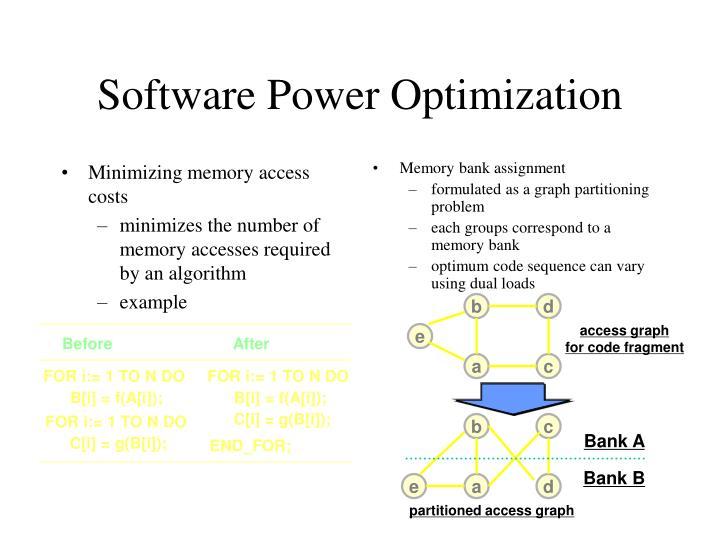 Minimizing memory access costs