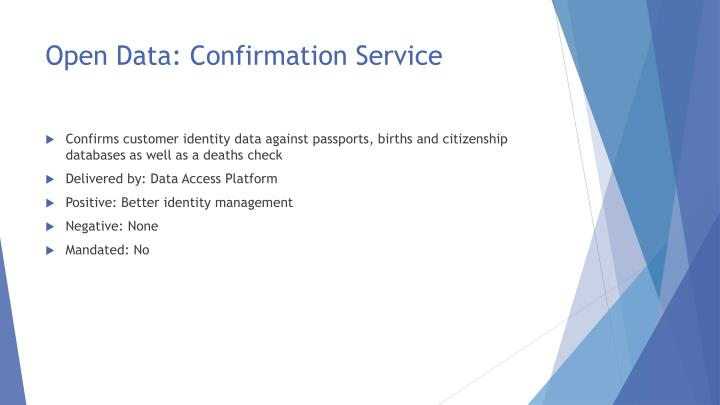 Open Data: Confirmation Service