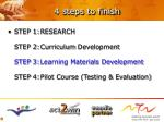 4 steps to finish