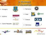 9 partners 7 countries
