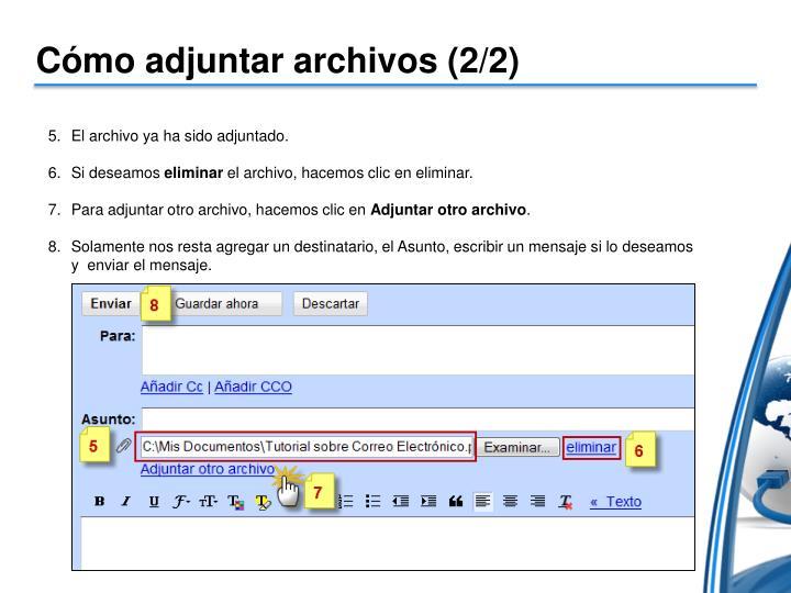 Cómo adjuntar archivos (2/2)