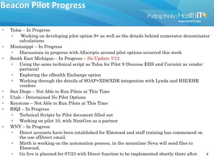 Beacon Pilot Progress