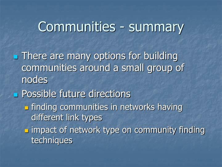 Communities - summary