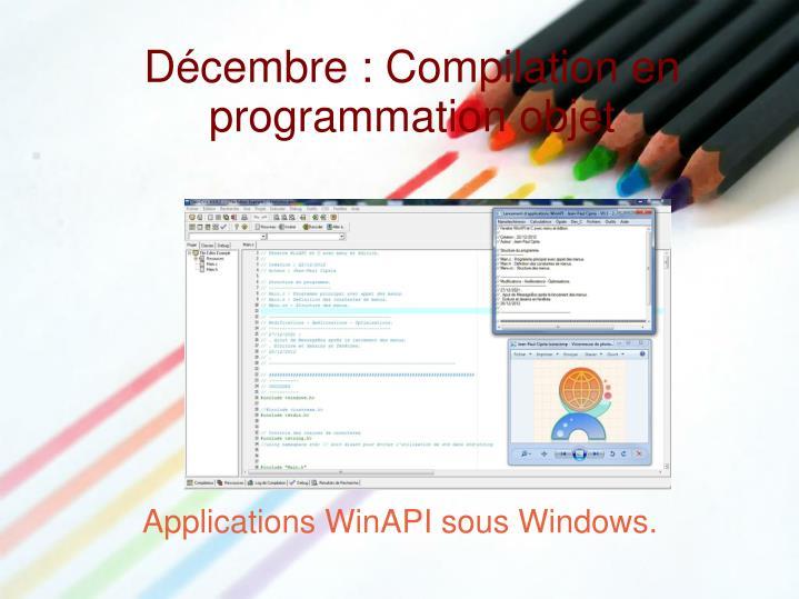 Décembre : Compilation en programmation objet