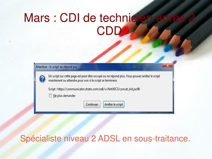 Mars : CDI de technicien après 2 CDD