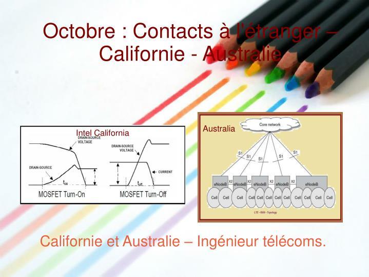Octobre : Contacts à l'étranger – Californie - Australie