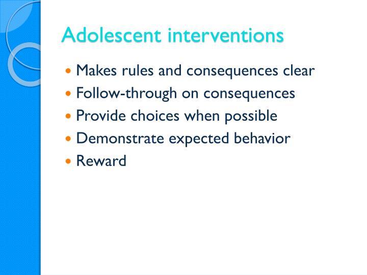 Adolescent interventions