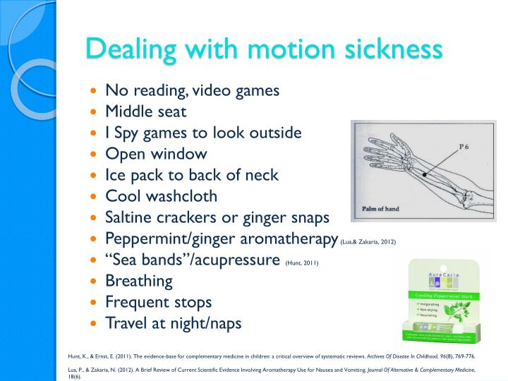 Dealing with motion sickness