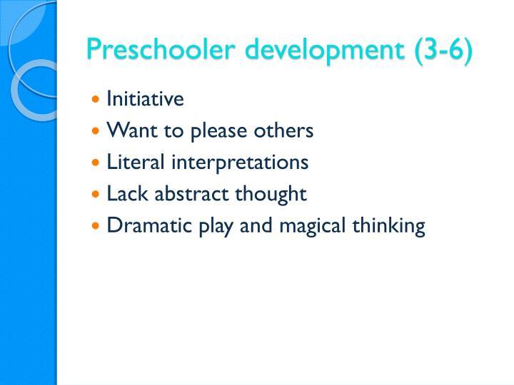 Preschooler development (3-6)