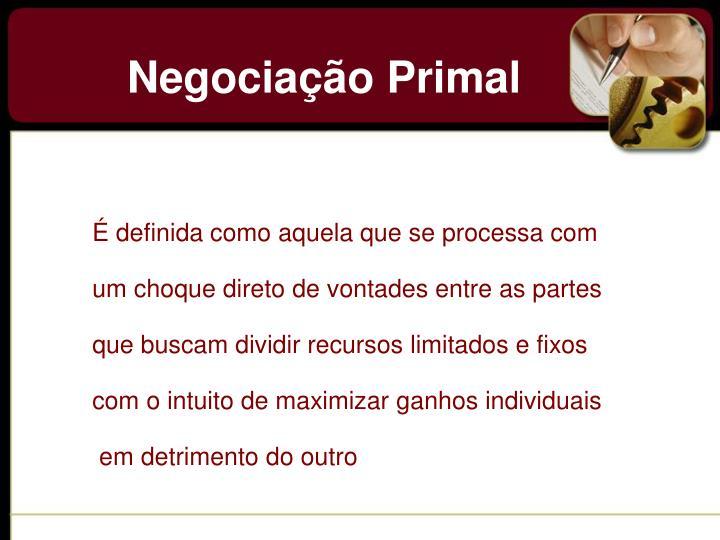 Negociação Primal