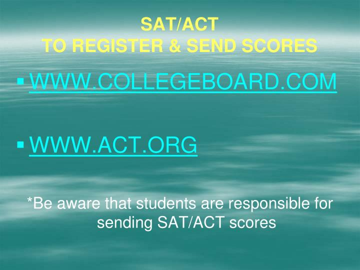Sat act to register send scores