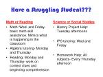 have a struggling student
