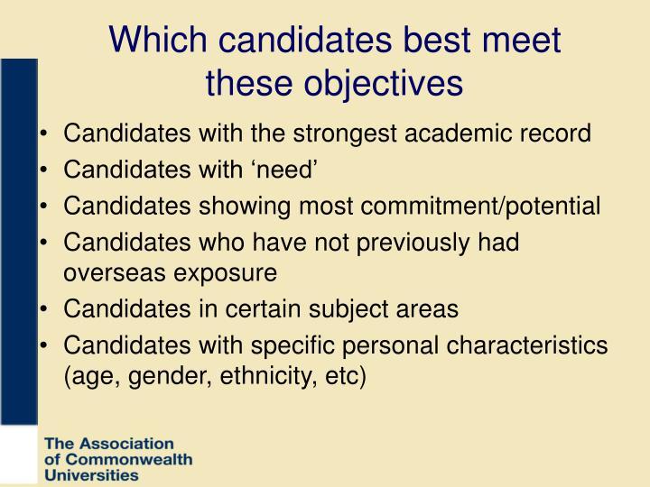 Which candidates best meet