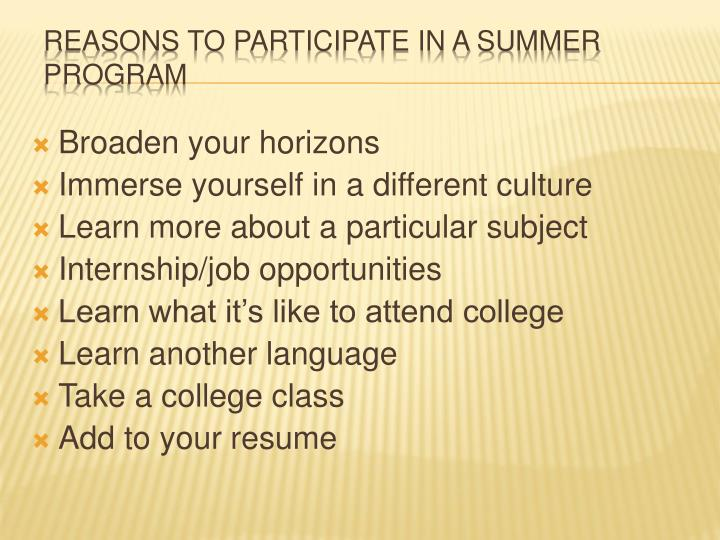 Reasons to participate in a summer program