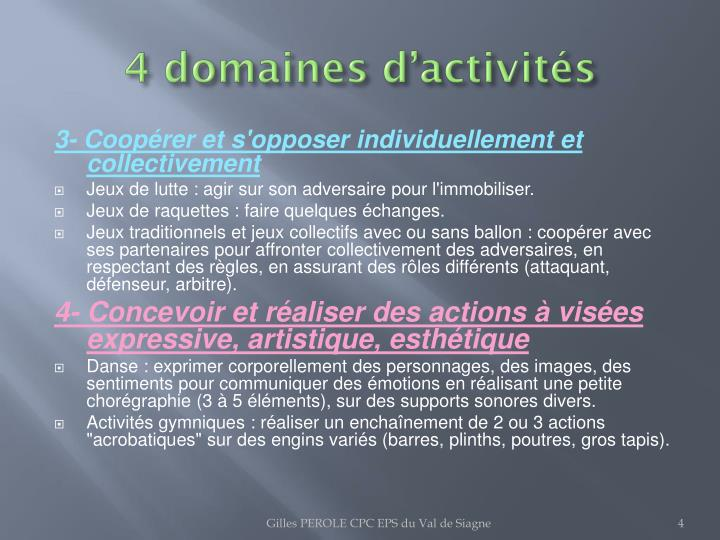 4 domaines d'activités