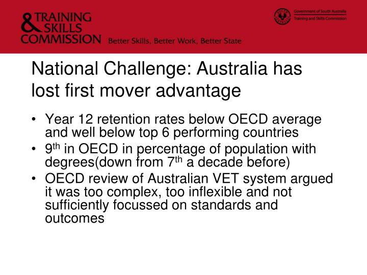 National challenge australia has lost first mover advantage