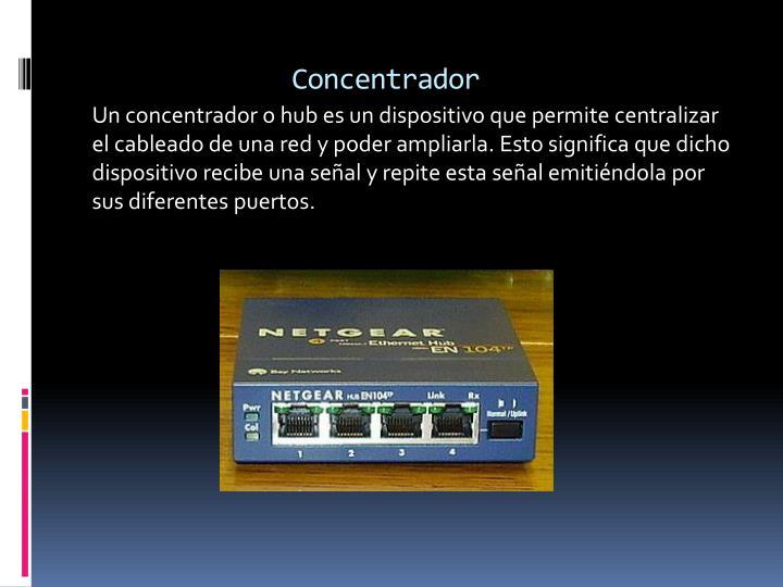 Concentrador