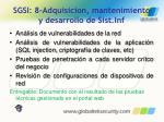 sgsi 8 adquisicion mantenimiento y desarrollo de sist inf