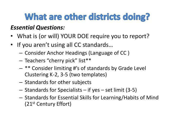 What are other districts doing?