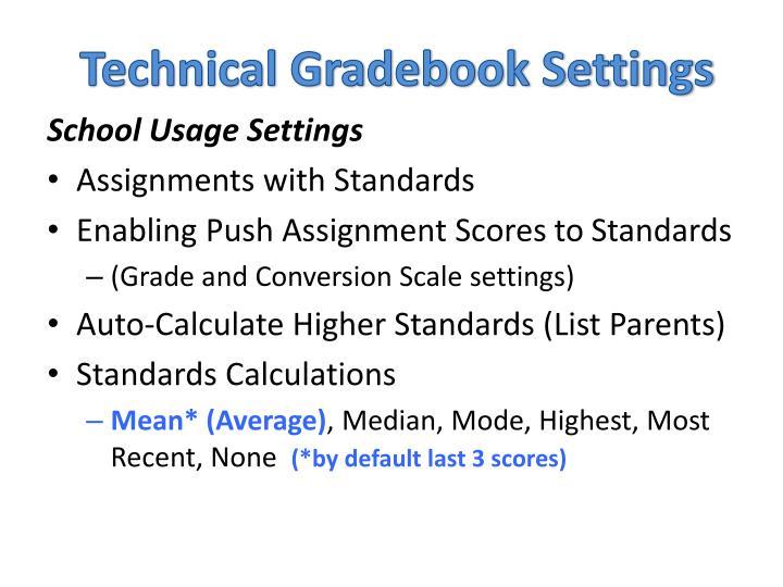 Technical Gradebook Settings