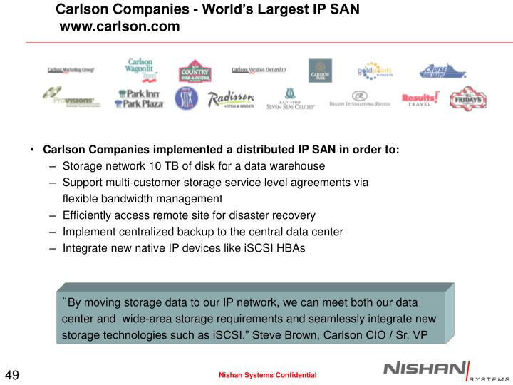 Carlson Companies - World's Largest IP SAN