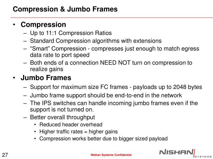Compression & Jumbo Frames