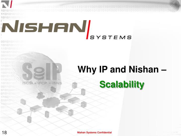 Why IP and Nishan –