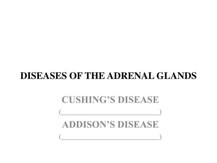 Diseases of the adrenal glands