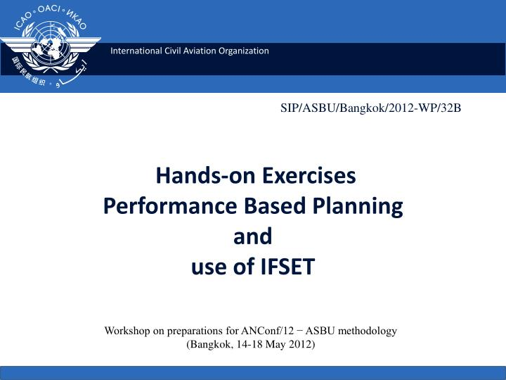 hands on exercises performance based planning and use of ifset n.