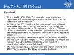 step 7 run ifset cont