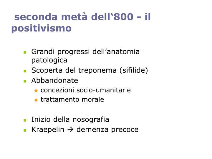 seconda metà dell'800 - il positivismo