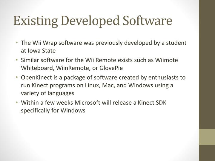 Existing Developed Software