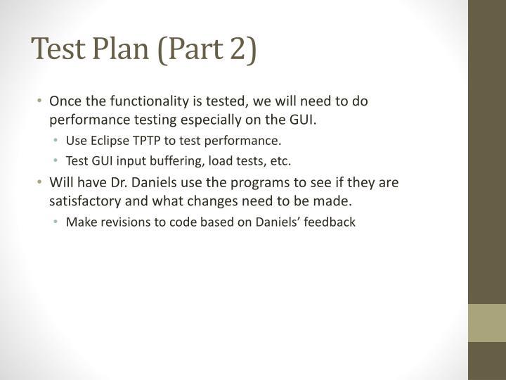 Test Plan (Part 2)