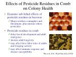 effects of pesticide residues in comb on colony health