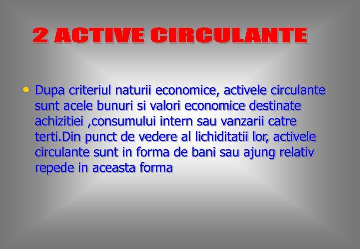 2 ACTIVE CIRCULANTE