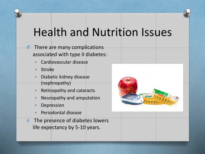 Health and nutrition issues