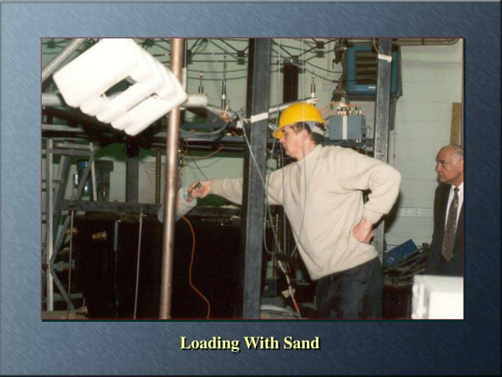 Loading With Sand
